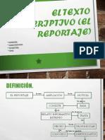 El Texto Descriptivo (El Reportaje)