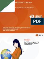 Unidad 6 Las Tic Como Apoyo a La Didc3a1ctica de La Historia