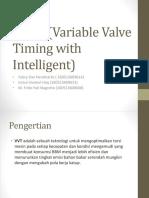 VVT-i (Variable Valve Timing With Intelligent)