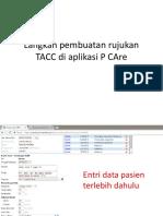 Langkah Pembuatan Rujukan TACC Di Aplikasi P CAre