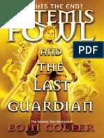 Artemis Fowl 08 - The Last Guardian - Eoin Colfer