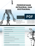 Pemeriksaan Ekstraoral & Intraoral