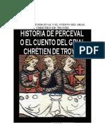 HISTORIA DE PERCEVAL O EL CUENTO DEL GRIAL CHRÉTIEN DE TROYES