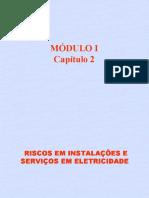 2- Riscos Em Instalações e Serviços Com Eletricidade - Mod. 01 - Cap. 02