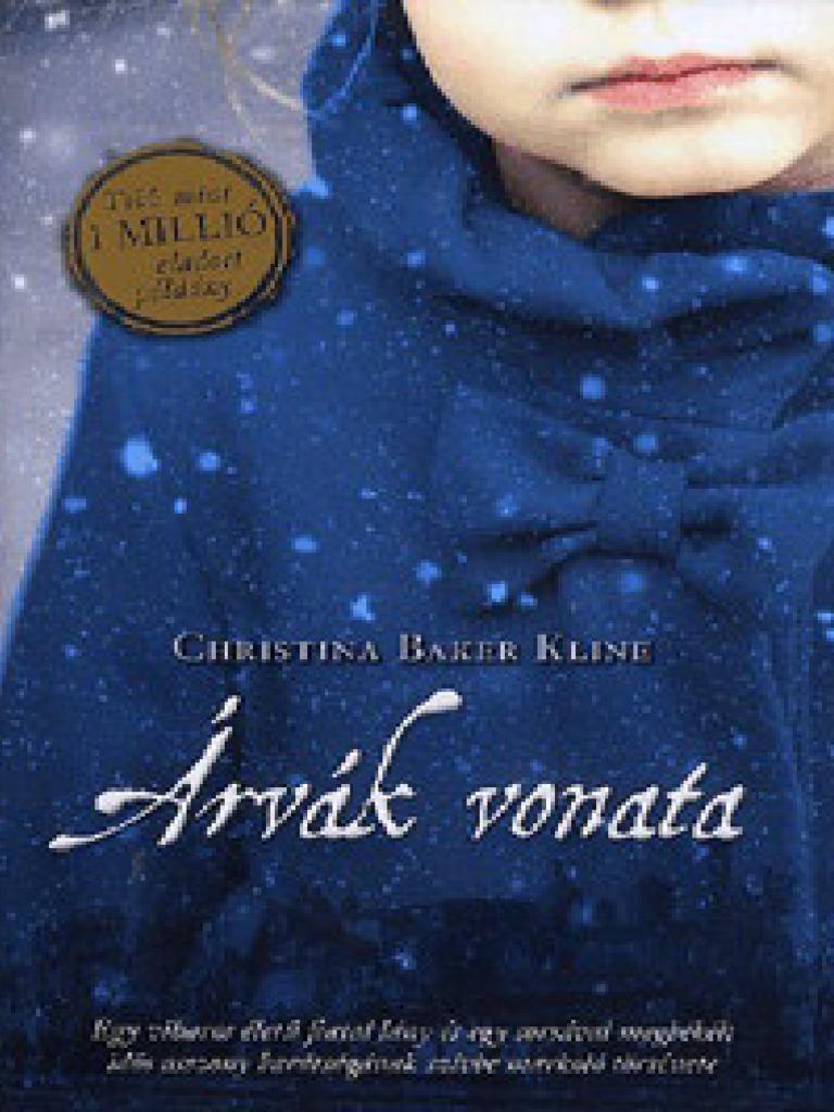 Christina Baker Kline - Arvak Vonata b18e110e8d