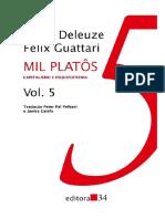 Mil Platôs - Capitalismo e Esquizofrenia - Editora 34 - 1995 - Gilles Deleuze e Félix Guattari (Vol.5) (1)
