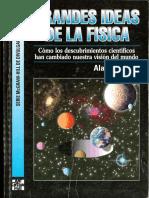 Grandes Ideas de La Fisica - Alan Lightman