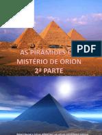 As Piramides e o Misterio de Orion Parte 2