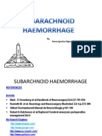 Subarachnoid Haemorrhage:Pathology,Clinical Features and Management