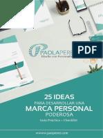 25 Ideas Para Desarrollar Una Marca Personal Poderosa