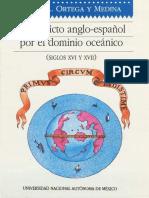 El Conflicto Anglo Español Por El Dominio Oceánico Siglos Xvi y Xvii
