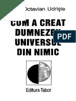 30884007 Cum a Creat Dumnezeu Universul Din Nimic Octavian Udriste