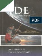 Abe Huber _ Ivanildo Gomes - Ide e Fazei Discípulos