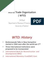World Trade Organisation ( WTO)
