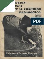 Rieznik, Pablo. La Posición Marxista Frente Al Congreso Pedagógico (Folleto, 1987)