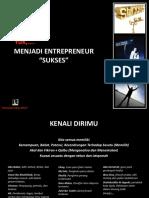 Menjadi Pengusaha Sukses Be a Young Enterpreneuership