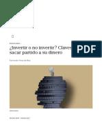 Economía_ ¿Invertir o No Invertir_ Claves Para Sacar Partido a Su Dinero _ EL PAÍS Semanal