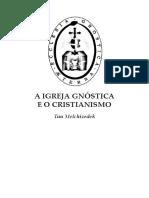 A Igreja Gnostica e o Cristianismo