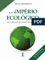 Pascal-Bernardin- O Império Ecológico