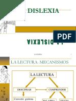 41034562-LA-DISLEXIA-Taller-sobre-evaluacion-e-intervencion-ante-disfunciones-del-lenguaje.ppt