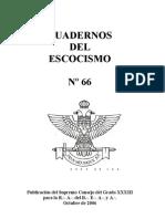 Cuaderno Del Escocismo 66 - EL RITO ESCOCES ANTIGUO Y ACEPTADO Y EL ESCOCISMO EN LA ARGENTINA  Por el Il.•. y M.•. P.•. H.•. Roberto Neumarkt, 33º