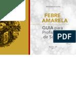 Febre Amarela, Guia Para Profissionais de Saúde (BRASIL, 2017)
