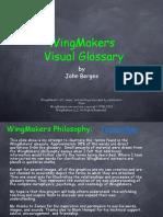 Wingmakers Philosophy