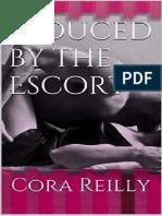 Cora Reilly - Escort 01 - Seduzida Pelo Acompanhante