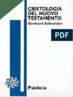 SCHNEIDER G. - Cristologia Del Nuovo Testamento