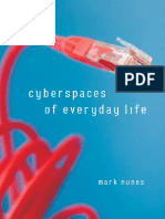 (Electronic Mediations 19) Nunes, Mark-Cyberspaces of Everyday Life-Univ of Minnesota Press (2006)