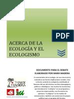 Acerca de La Ecologia y El Ecologismo