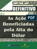 Guia Definitivo Acoes Beneficiadas Pela Alta Do Dolar
