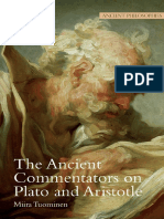 The Ancient Commentators on Plato and Aristotle - Miira Tuominen [Stocksfield, UK. Acumen Publishing 2009]