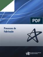 Fabricção Processos