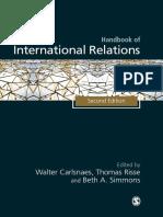 Handbook of International Relations Carlsnaes W Risse Kappen T Risse T Simmons Adler E 2013 Constructivism