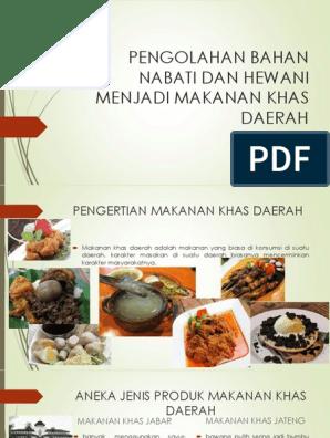 Kd 3 1 Dan 4 1 Xi Pengolahan Nabati Dan Hewani Menjadi Makanan