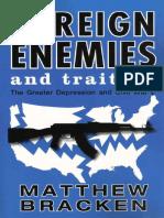 Foreign Enemies And Traitors - Bracken, Matthew.pdf