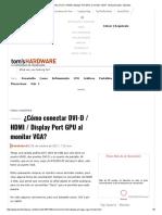 ¿Cómo Conectar DVI-D _ HDMI _ Display Port GPU Al Monitor VGA_ - [Solucionado] - Muestra
