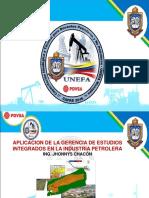 18 Aplicacion de La Gerencia de Estudios Integrados en La Industria Petrolera 01jul16 Ing. Jonnys Chacon