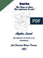 Álgebra Lineal Con Aplicación a La Economía y a La Administración-Barros Troncoso José Francisco
