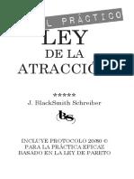 J.BlackSmith Schreiber © - CAPITULO DE REGALO MANUAL PRÁCTICO DE LA LEY DE LA ATRACCION - el propósito
