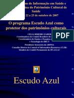 (Zaher, c. r.) o Programa Escudo Azul Como Protetor Dos Patrimônios Culturais