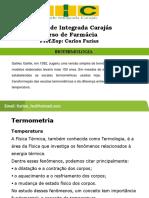 Termometria Aula 01 (Estudo da Temperatura)