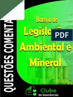 QUESTÕES LEGISLAÇÃO AMBIENTAL E MINERAL COMENTADAS CONCURSO CLUBE DE GEOCIÊNCIAS