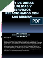 Resumen Ley de Obras Publicas y Servicios Relacionados Con Las Mismas