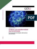 Hugo Aníbal Busso, Crítica a la modernidad eurocentrada. En búsqueda de múltiples alternativas decoloniales