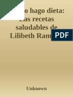 Yo No Hago Dieta - Las Recetas Saludables Lilibeth Ramirez