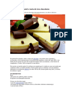 Pastel o Tarta de Tres Chocolates