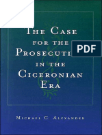 ALEXANDER, Michael C. - The Case for the Prosecution in the Ciceronian Era.