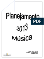 Planejamento 2013 Musica Definitivo. Quartos Anos